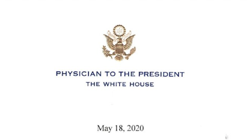 Physician to U.S. President Releases Letter Regarding Hydroxychloroquine