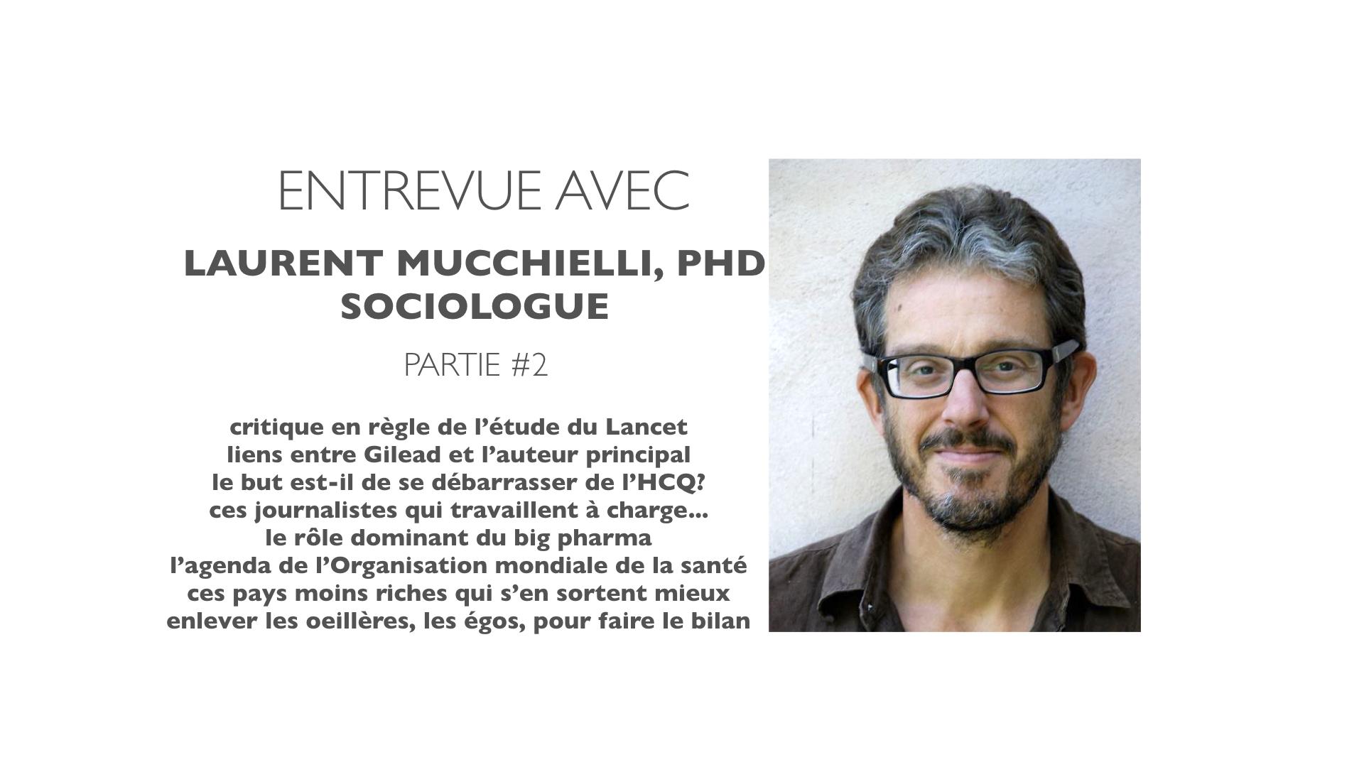 La France et l'Hydroxychloroquine – Entrevue avec Laurent Mucchielli, PhD – Partie 2