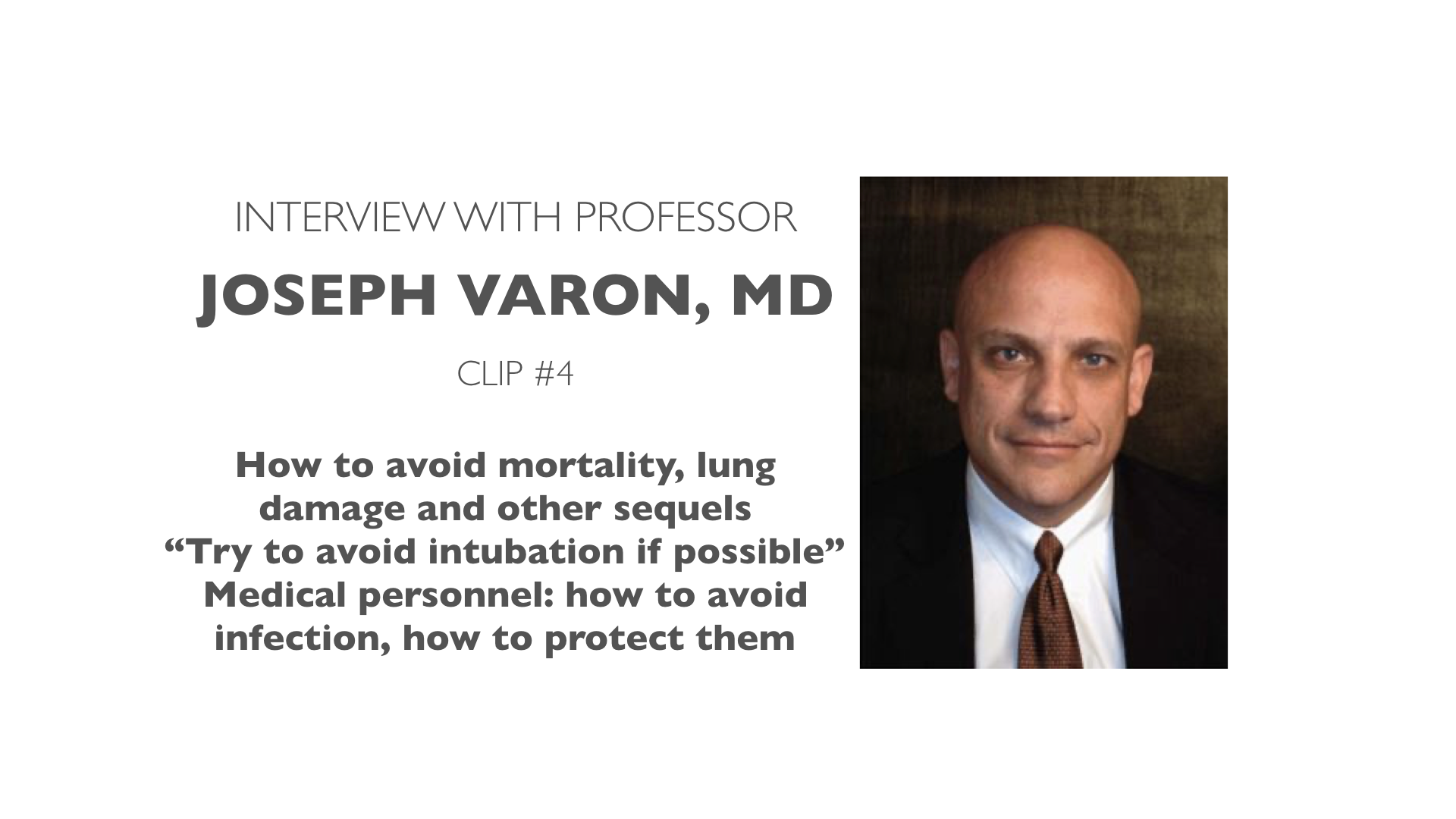 Professor Varon Interview: Preventing Lung Damage, Avoiding Intubation, Protecting Medical Personnel