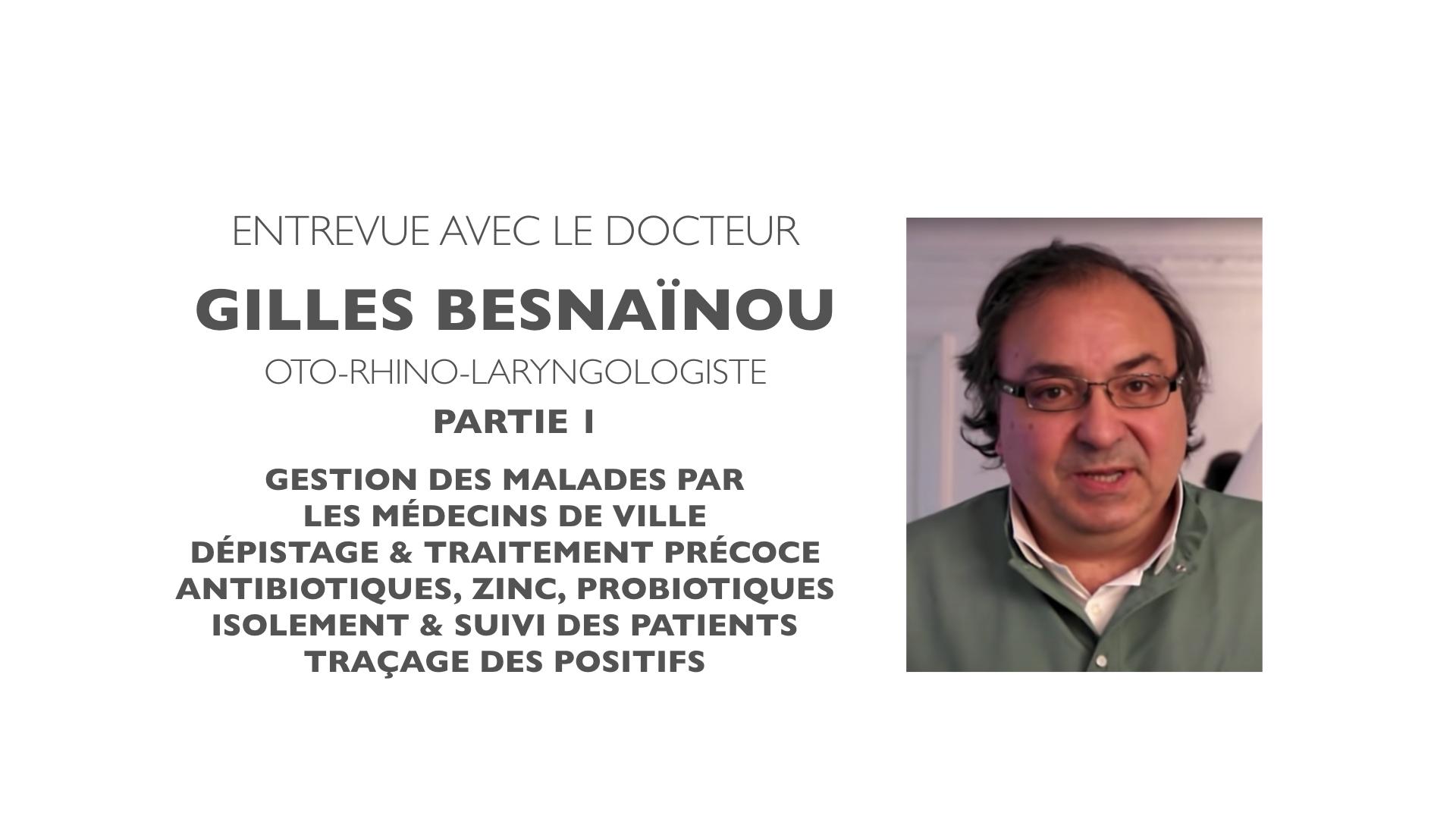Entrevue avec le Dr Gilles Besnaïnou - Partie 1