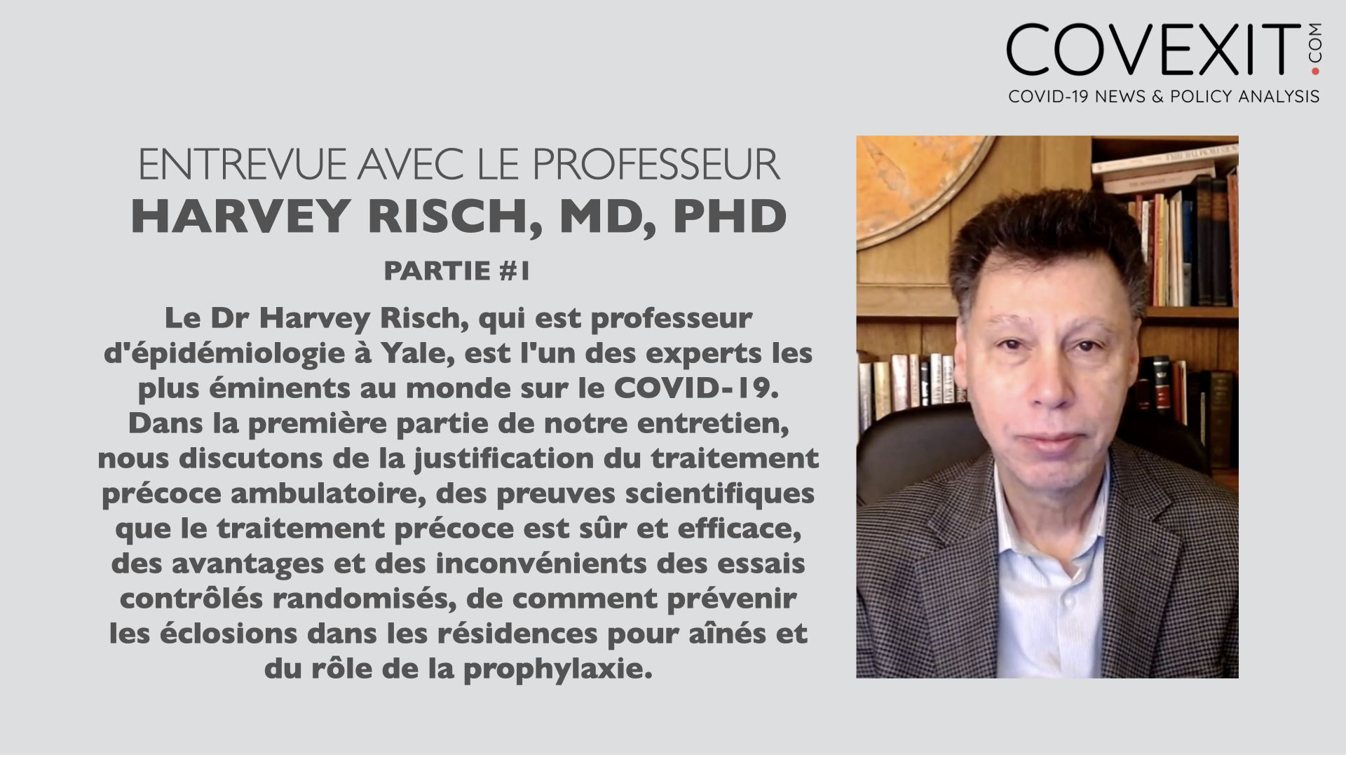 Entrevue avec le Professeur Harvey Risch, MD, PhD
