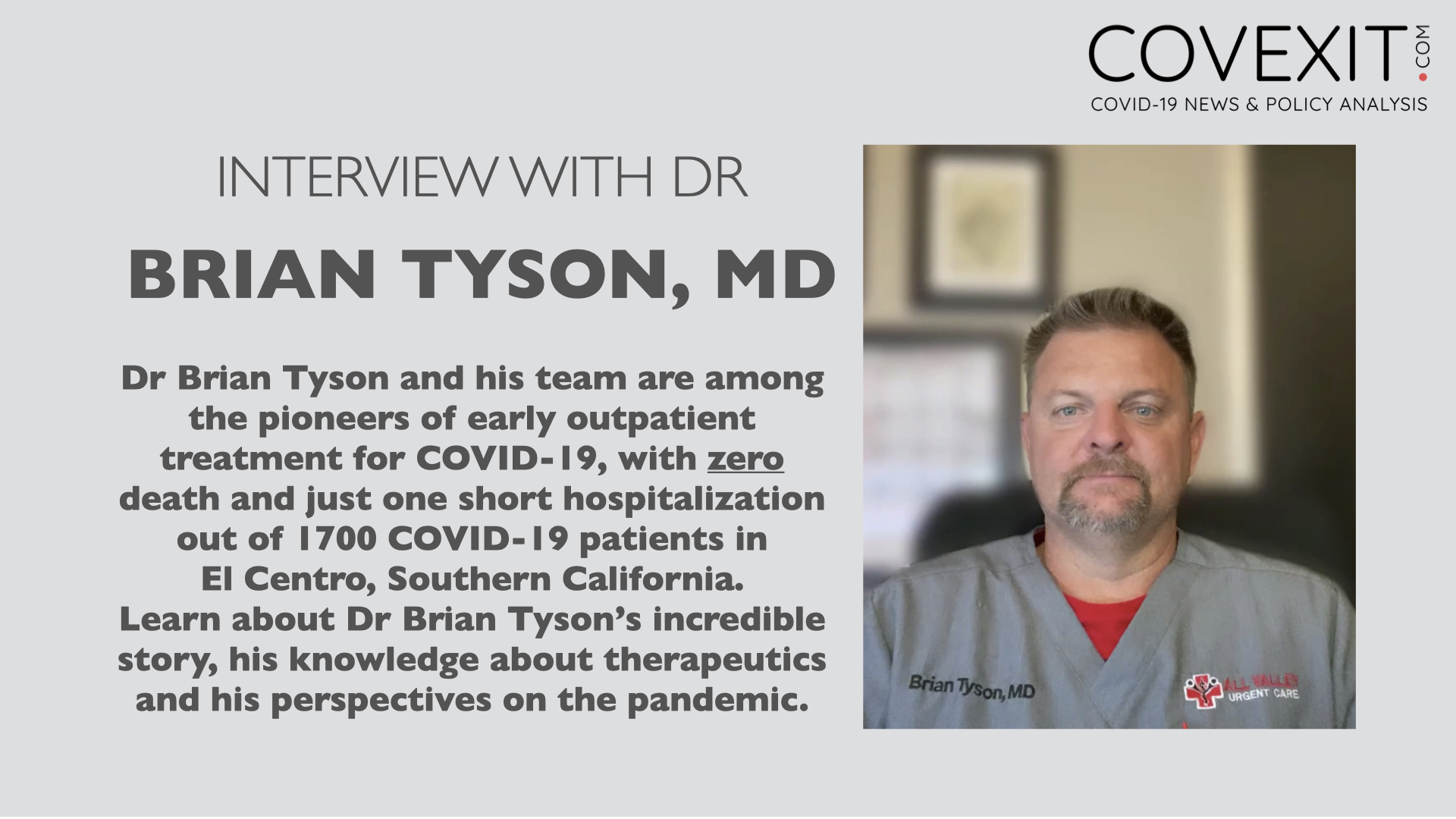 Interview with Brian Tyson, MD, from California - a Pioneer of Outpatient Treatment for COVID-19
