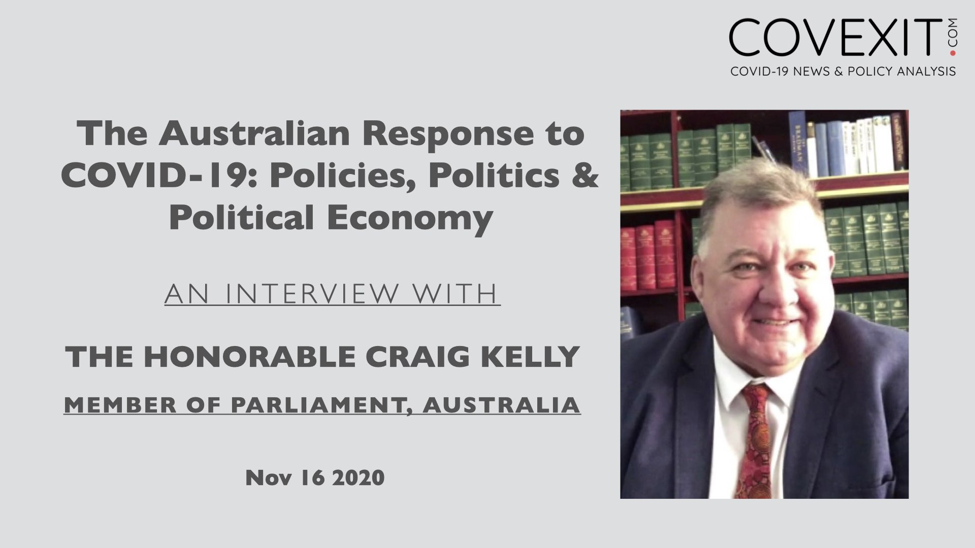 The Honorable Craig Kelly Interview