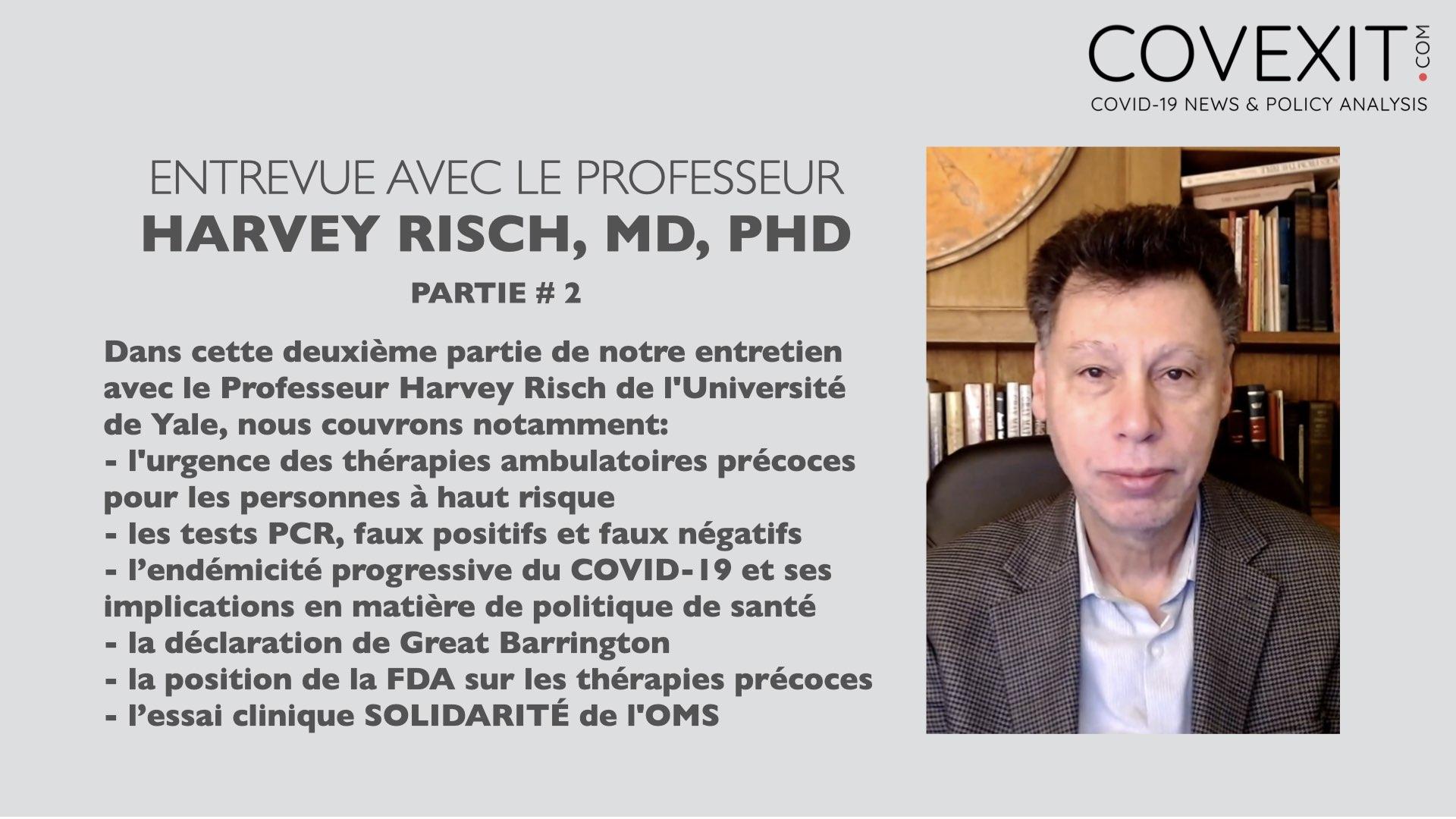 Entrevue avec le Professeur Harvey Risch - 2ème partie