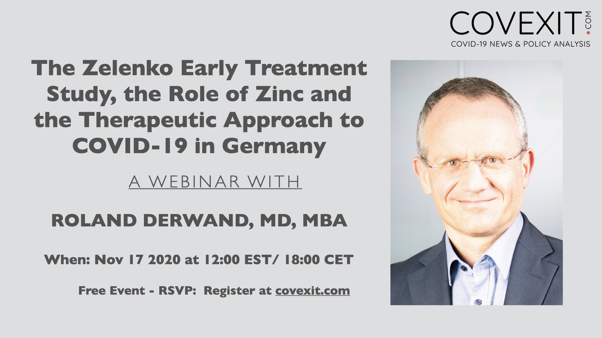 The Zelenko Early Treatment Study, the Role of Zinc and the Therapeutic Approach to COVID-19 in Germany -- a Webinar with Roland Derwand, MD, MBA