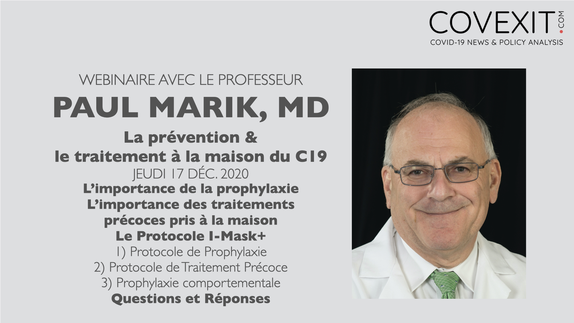 Prophylaxie et Traitement Précoce du C19 - un Webinaire avec le Professeur de Médecine Paul Marik