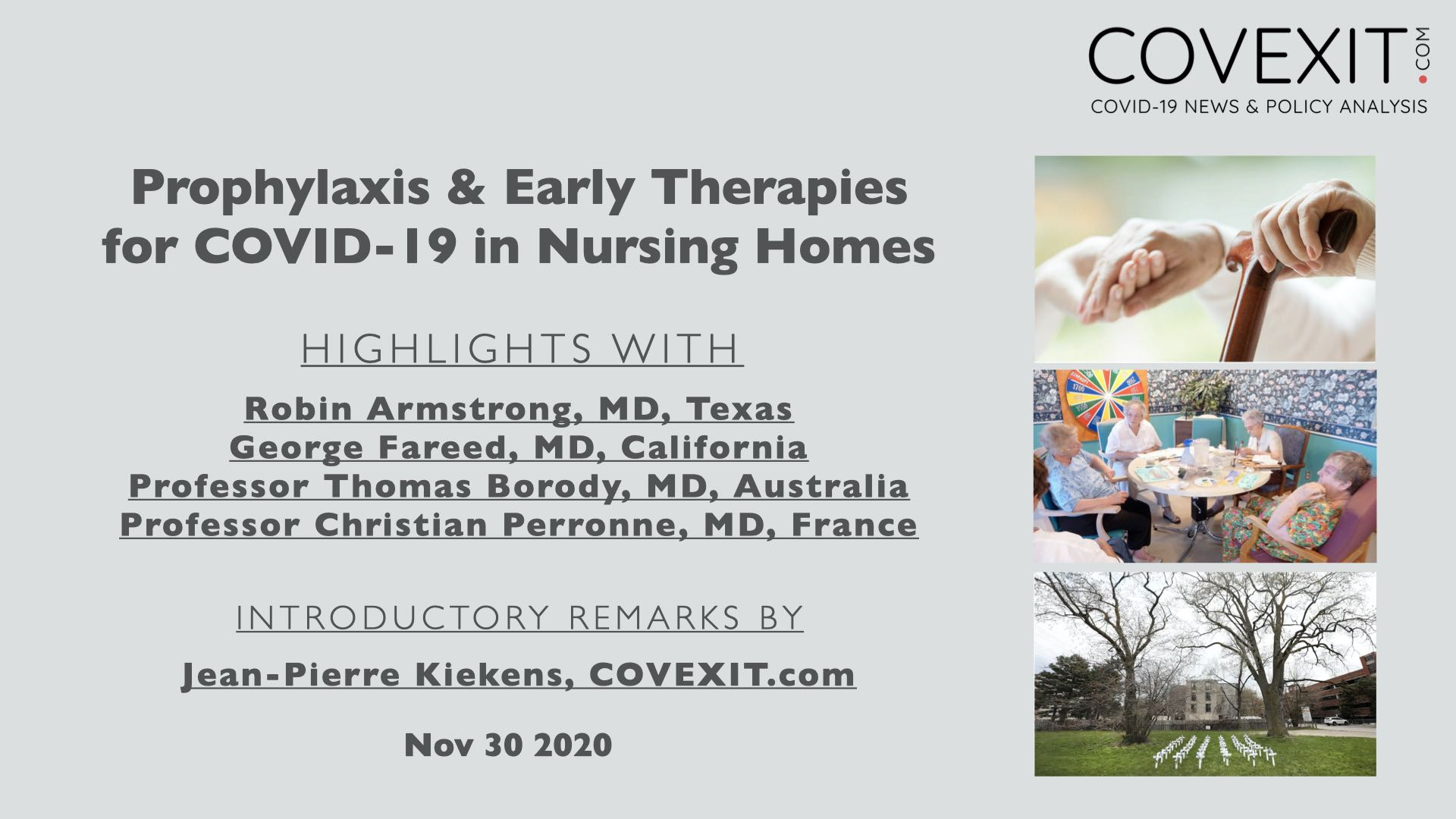 Prophylaxis and Treatment for COVID-19 in Nursing Homes: Video Highlights