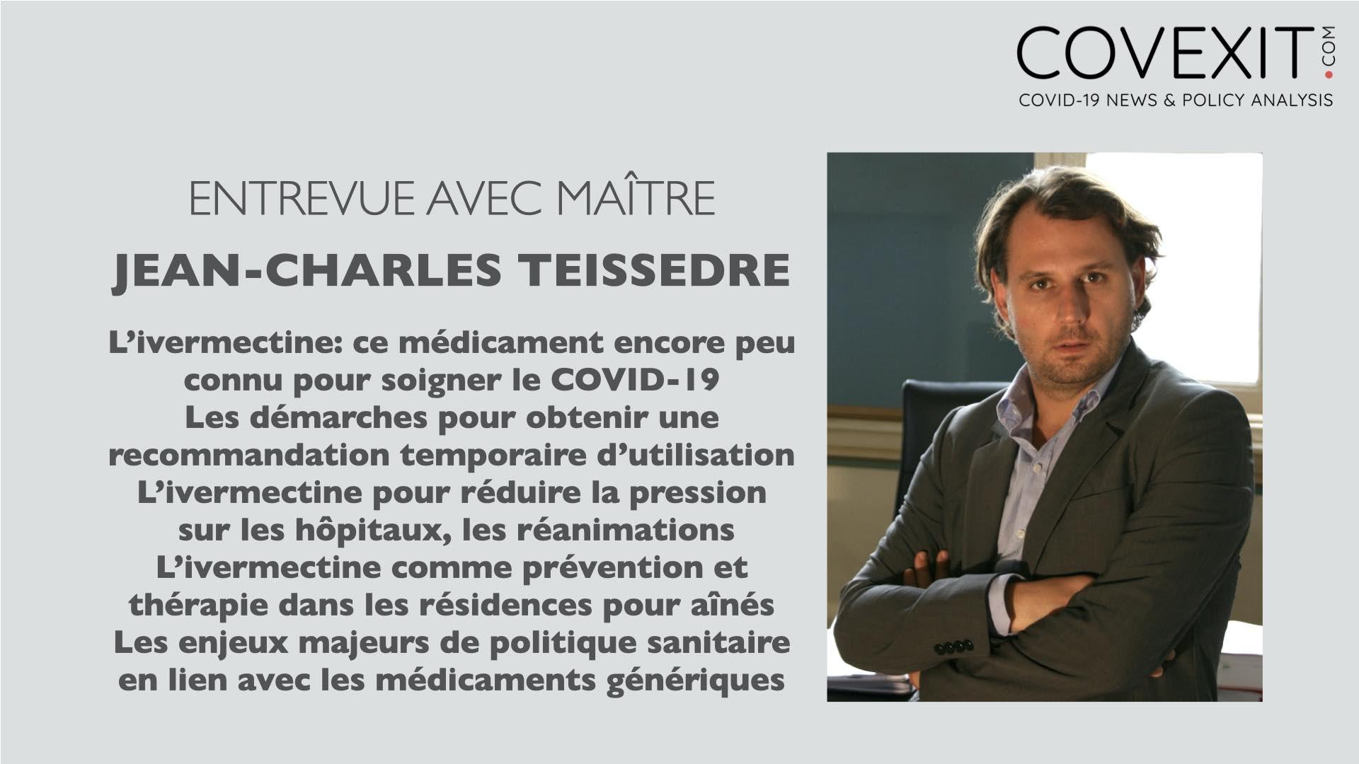 Entretien avec Maître Jean-Charles Teissedre sur l'Ivermectine