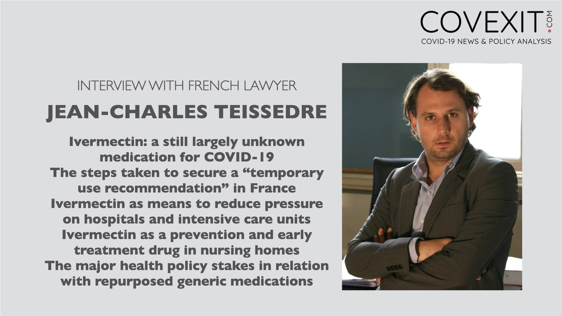 Interview with Lawyer Jean-Charles Teissedre about Ivermectin