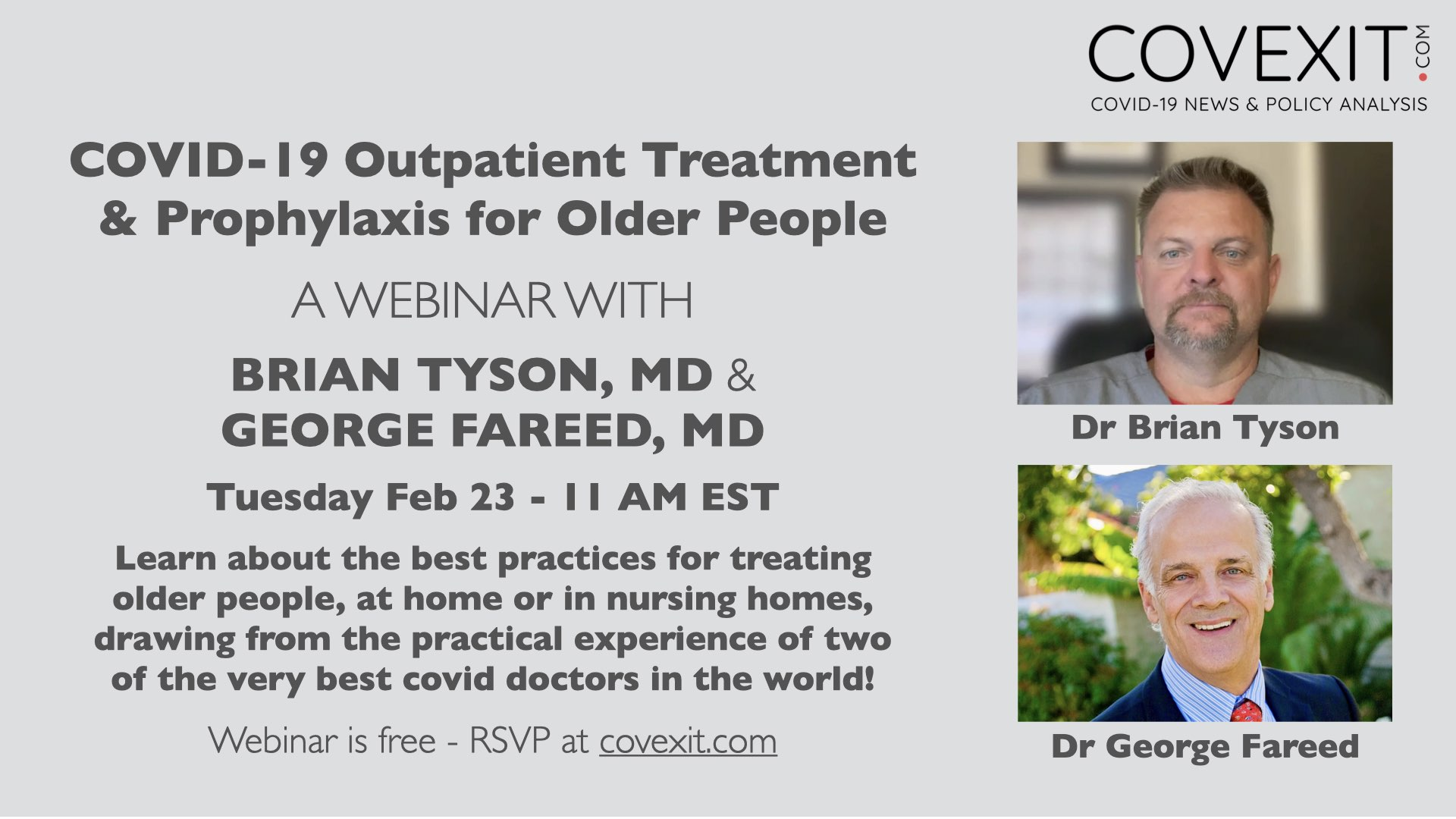COVID-19 Outpatient Treatment & Prophylaxis for Older People - a Webinar with Dr George Fareed and Dr Brian Tyson