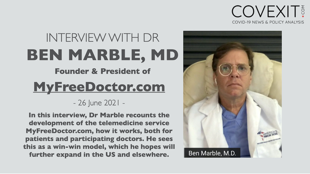 Interview of Dr Ben Marble, Founder & President of MyFreeDoctor.com