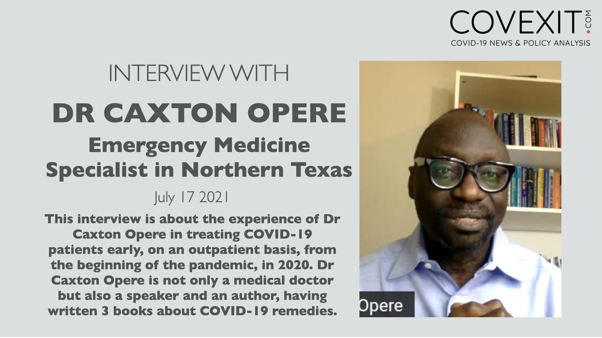 Dr Caxton Opere & COVID-19 Early Treatment in Rural Texas
