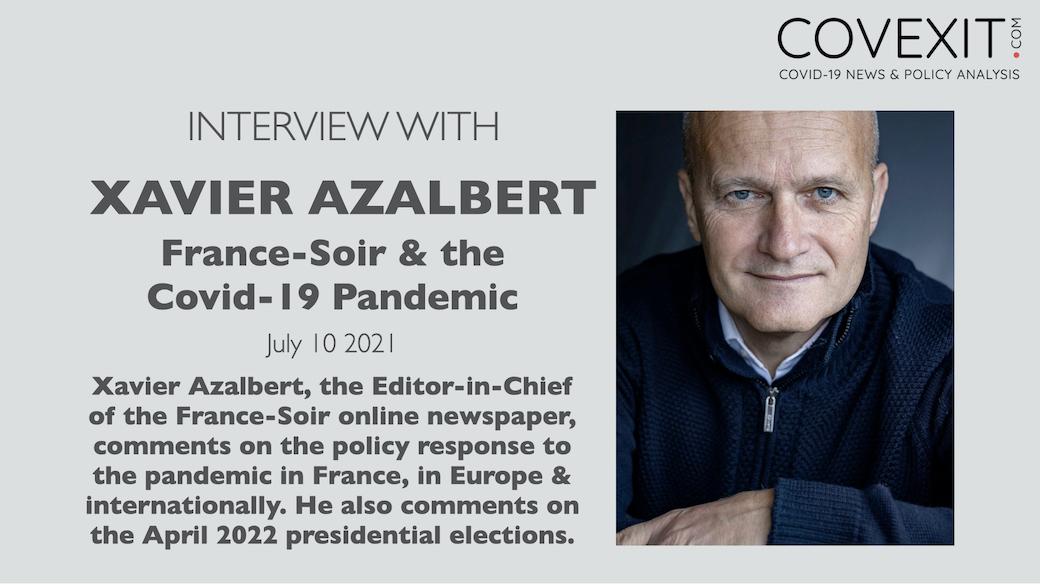 Interview of Xavier Azalbert: France-Soir & COVID-19