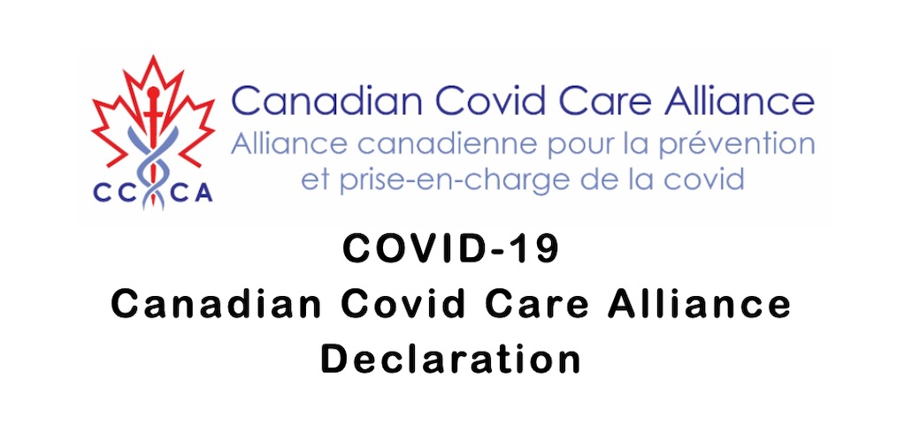 COVID-19 Declaration Issued by the Canadian Covid Care Alliance